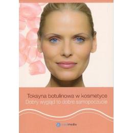 Toksyna botulinowa w kosmetyce Poradnik dla pacjentów