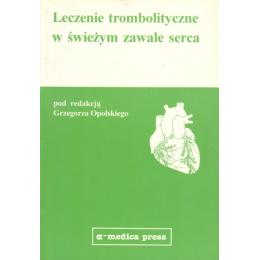 Leczenie trombolityczne w świeżym zawale serca