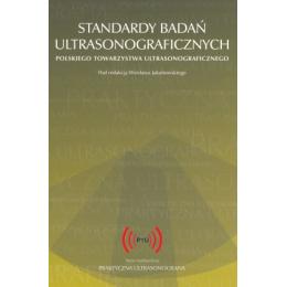 Standardy badań ultrasonograficznych Polskiego Towarzystwa Ultrasonograficznego