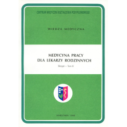 Medycyna pracy dla lekarzy rodzinnych t. 2
