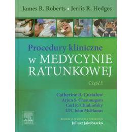 Procedury kliniczne w medycynie ratunkowej cz. 1