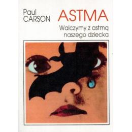 ASTMA  Walczymy z astmą naszego dziecka Carson