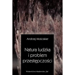 Natura ludzka i problem przestępczości