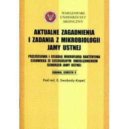 Aktualne zagadnienia i zadania z mikrobiologii jamy ustnej zadania - semestr V