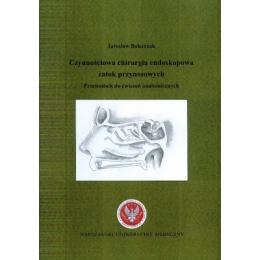 Czynnościowa chirurgia endoskopowa zatok przynosowych Przewodnik do ćwiczeń anatomicznych