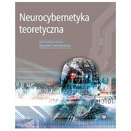 Neurocybernetyka teoretyczna <br>(z CD)
