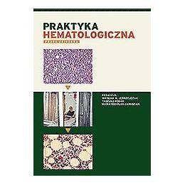 Praktyka hematologiczna