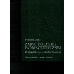 Zarys botaniki farmaceutycznej  Podręcznik dla studentów farmacji