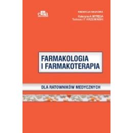 Farmakologia i farmakoterapia dla ratowników medycznych