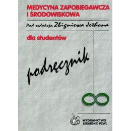 Medycyna zapobiegqawcza i środowiskowa Podręcznik dla studentów
