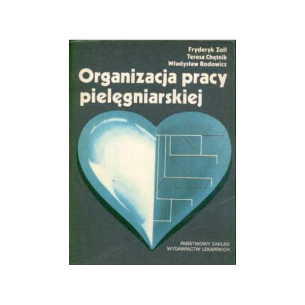 Organizacja pracy pielęgniarskiej