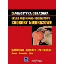 Diagnostyka obrazowa Układ mięśniowo-szkieletowy choroby nieurazowe