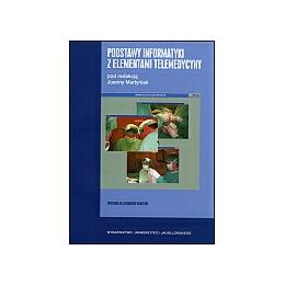 Podstawy informatyki z elementami telemedycyny Ćwiczenia dla studentów medycyny