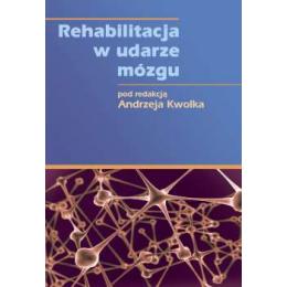 Rehabilitacja w udarze mózgu