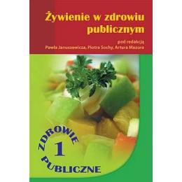 Żywienie w zdrowiu publicznym Zdrowie publiczne