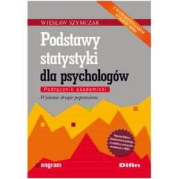Podstawy statystyki dla psychologów Podręcznik akademicki