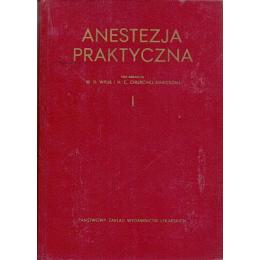 Anestezja praktyczna t. 1-2