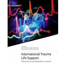 International Trauma Life Support  Ratownictwo przedszpitalne w urazach