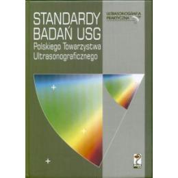 Standardy badań USG Polskiego Towarzystwa Ultrasonograficznego