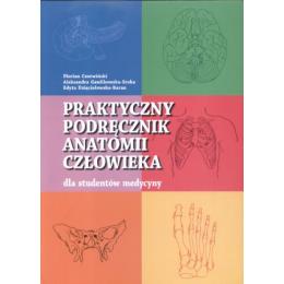 Praktyczny podręcznik anatomii człowieka dla studentów medycyny
