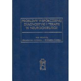 Problemy współczesnej diagnostyki w neurochirurgii