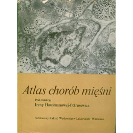 Atlas chorób mięśni Atlas of muscle disease