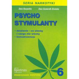 Psychostymulanty Działanie, konsekwencje
