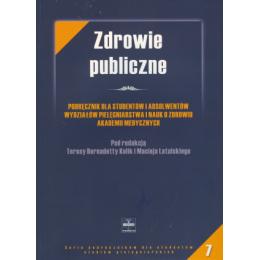 Zdrowie publiczne Podręcznik dla studentów i absolwentów wydziałów pielęgniarstwa i nauk o zdrowiu akademii medycznych