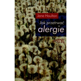 Jak przetrwać alergie
