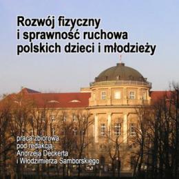 Rozwój fizyczny i sprawność ruchowa polskich dzieci i młodzieży (CD)