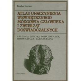 Atlas unaczynienia wewnętrznego mózgowia człowieka i zwierząt doświadczalnych