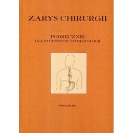 Zarys chirurgii Podręcznik dla studentów stomatologii