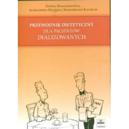 Przewodnik dietetyczny dla pacjentów dializowanych