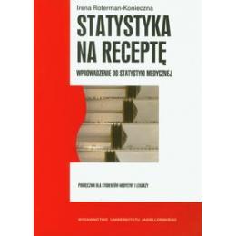 Statystyka na receptę (z CD) Wprowadzenie do statystyki medycznej. Podręcznik dla studentów medycyny i lekarzy