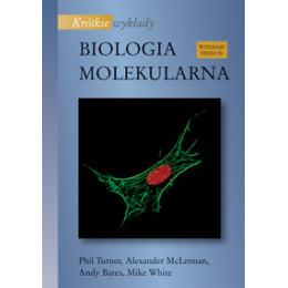 Biologia molekularna Krótkie wykłady
