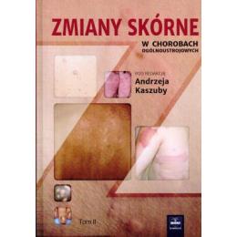 Zmiany skórne w chorobach ogólnoustrojowych t.2