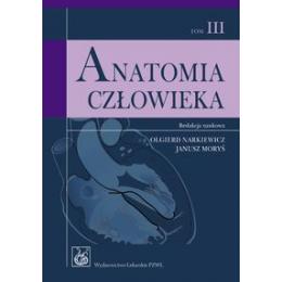 Anatomia człowieka t. 3 Podręcznik dla studentów