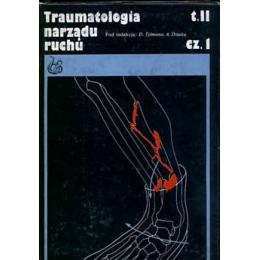 Traumatologia narządu ruchu t. 1-2