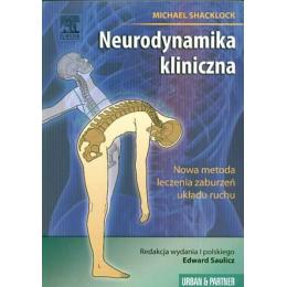 Neurodynamika kliniczna Nowa metoda leczenia zaburzeń układu ruchu