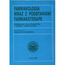 Farmakologia wraz z podstawami farmakoterapii Podręcznik dla studentów i lekarzy stomatologii