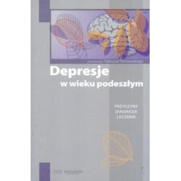 Depresje w wieku podeszłym Przyczyny diagnoza leczenie