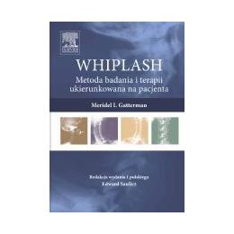 WHIPLASH Metoda badania i terapii ukierunkowana na pacjenta