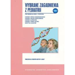 Wybrane zagadnienia z pediatrii t. 2 Podręcznik dla studentów medycyny i lekarzy