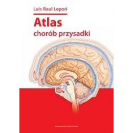 Atlas chorób przysadki Luis Raul Lepori
