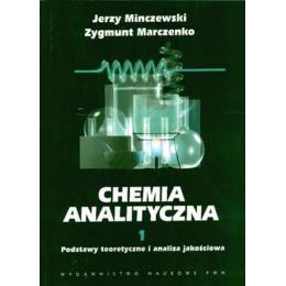 Chemia analityczna t. 1 Podstawy teoretyczne i analiza jakościowa