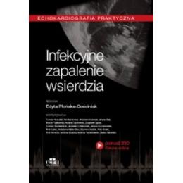Infekcyjne zapalenie wsierdzia Echokardiografia praktyczna