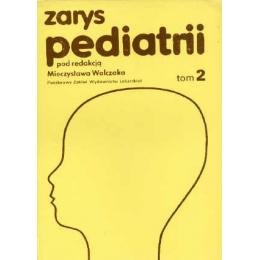 Zarys pediatrii t. 2 Podręcznik dla studentów medycyny