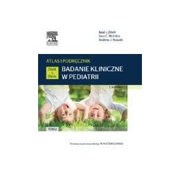 Badanie kliniczne w pediatrii t. 2 Atlas i podrêcznik