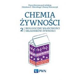 Chemia zywnoœci t.2 Biologiczne w³aœciwoœci sk³adników ¿ywnoœci