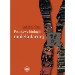 Podstawy biologii molekularnej